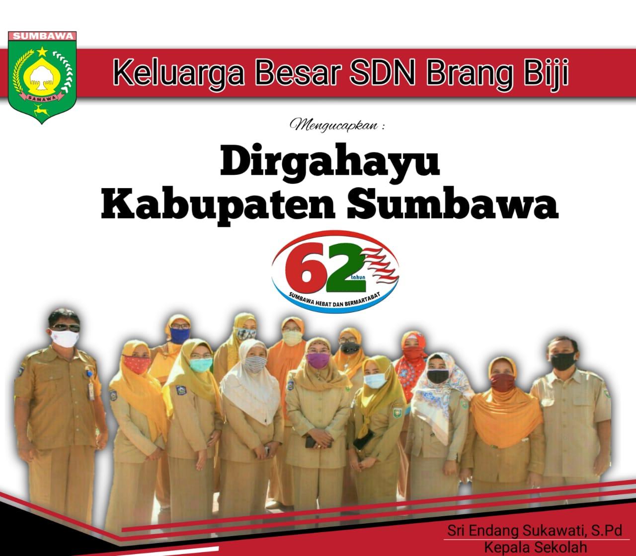 Keluarga Besar SDN Brang Biji Sumbawa Mengucapkan Selamat Ulang Tahun Kabupaten Sumbawa ke – 62