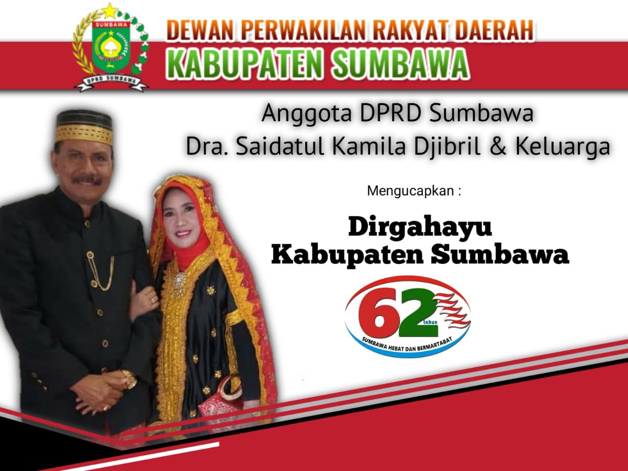 Anggota DPRD Kabupaten Sumbawa – Dra. Saidatul Kamila Djibril & Keluarga Mengucapkan Dirgahayu Kabupaten Sumbawa Ke – 62 Tahun
