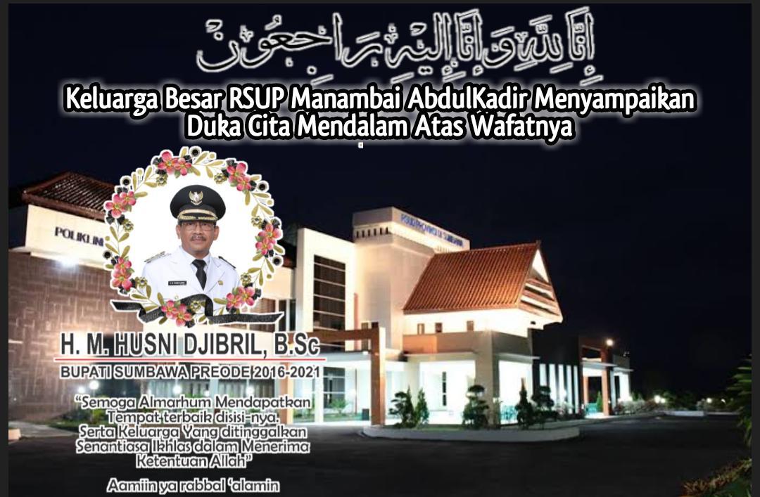 Ucapan Bela Sungkawa Keluarga Besar RSUP Manambai Abdul Kadir Sumbawa