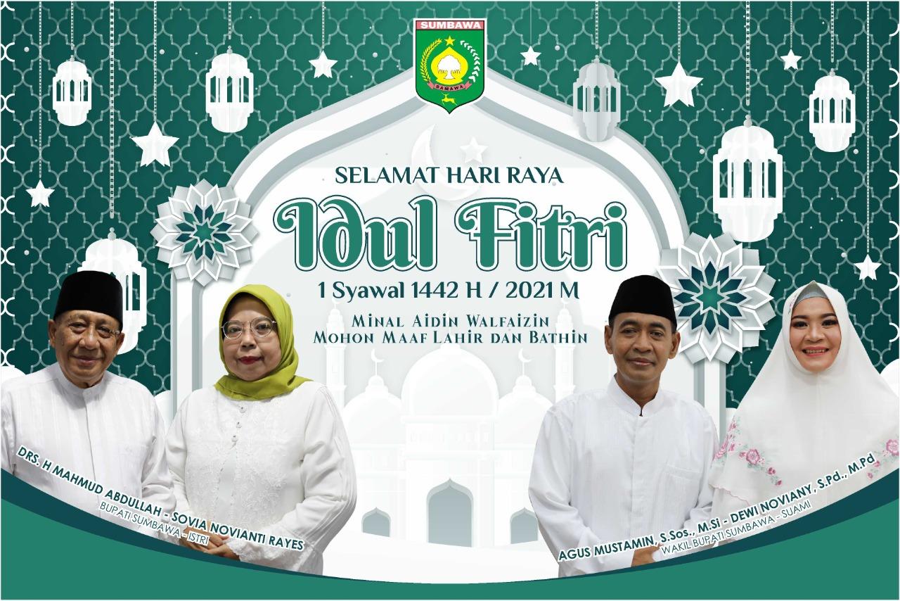 Bupati dan Wakil Bupati Sumbawa Mengucapkan Selamat Idul Fitri 1442 H