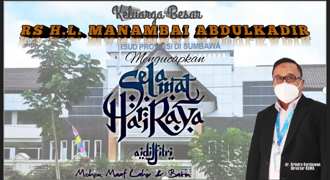 Keluarga Besar RS H. L. Manambai Abdul Kadir Mengucapkan Selamat Idul Firti 1442 H